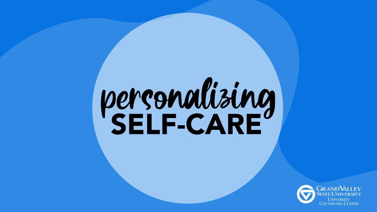 Personalizing Self-Care